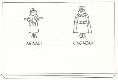 Draw These Pictures Or Something Similar Of Abinadi And King Noah On The Chalkboard Ask Class What They Think Was Like